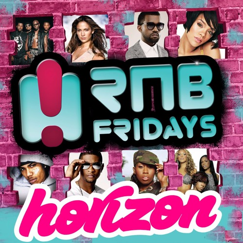 RNB Fridays Mix 1 - DJ Horizon by Horizon | Free Listening