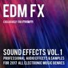 EDM FX - Sound Effects Volume 1 (Demo 1)