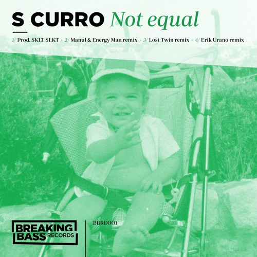S Curro - Not Equal EP