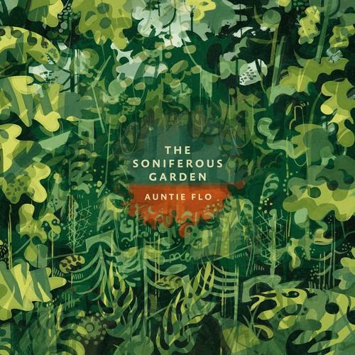 Auntie Flo - Soniferous Garden (Radio Edit) (STW Premiere)