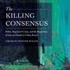 'The Killing Consensus': Dr Graham Denyer Willis