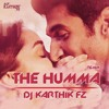 The Humma Song ( Ok Jaanu ) Dholki Mix By Dj Karthik Fz Rasoolpura.mp3
