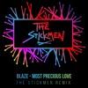 Blaze - Most Precious Love (The Stickmen Remix) FREE DOWNLOAD