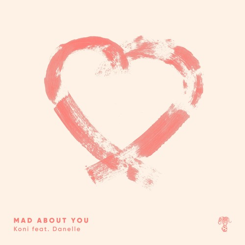 Koni ft. Danelle Sandoval - Mad About You