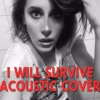 I WILL SURVIVE (Acoustic Session) by Jenna JOE
