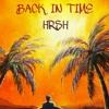 HRSH BACK IN TIME.mp3
