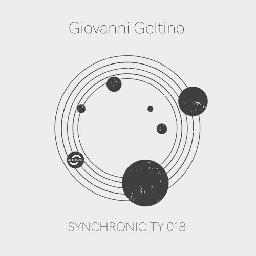Synchronicity 018 - Giovanni Geltino [Techno | Tech House | Melodic]