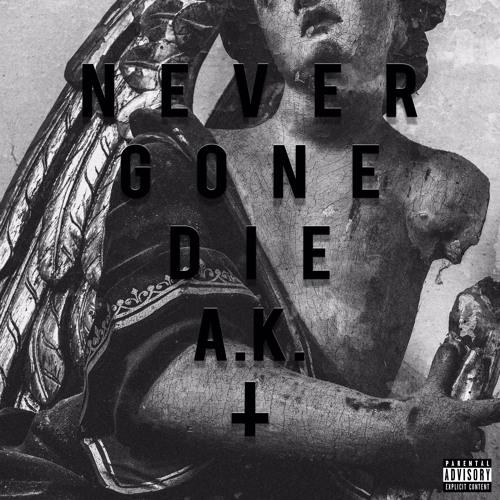 Never Gon Die