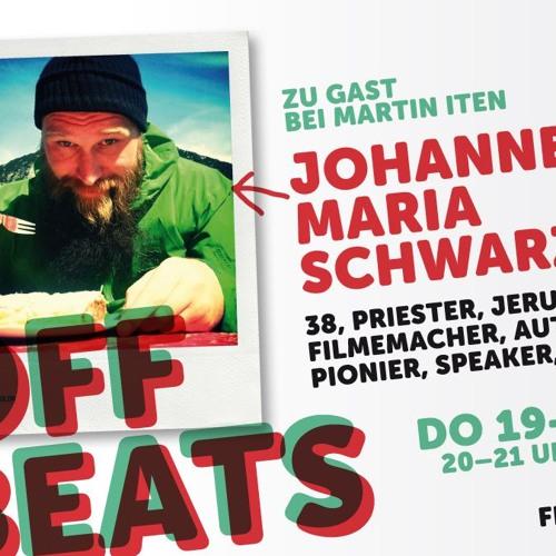 Offbeats mit Johannes Maria Schwarz