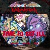 Time To Get ILL - KarNeVor - WowP WowP Mix