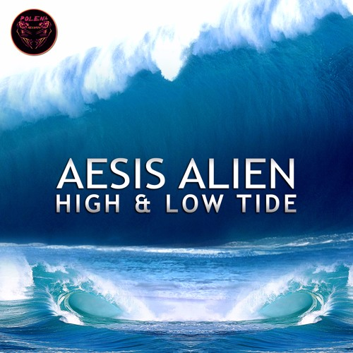 Aesis Alien - High Tide