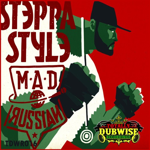 Totally Dubwise Recordings Presents:Steppa Style The Mad Russian-(TDWR016)