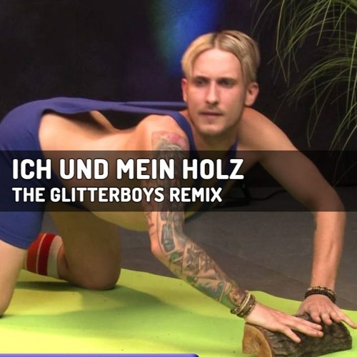 257ers ich und mein holz the glitterboys aka brian ferris remix free download by the. Black Bedroom Furniture Sets. Home Design Ideas