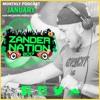 ZANDER NATION  january 2017 live podcast