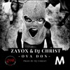 Zayox - Ova Don (Prod. by DJ Christ) mp3