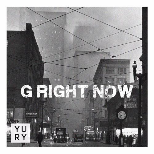 Yury - G Right Now (prod. Yury)