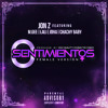 Jon Z Ft. Joha  M.Gee  Lali y Chachy Baby - 0 Sentimientos