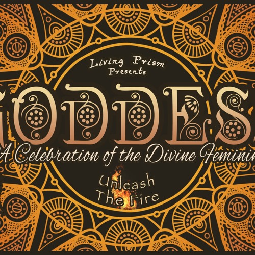 "Goddess ~ ""Unleash the Fire"" Showcase"
