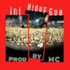 Ini Hidup Gua (Prod. By MC)