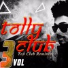 Next Enti -[Remix] Tolly Club Vol -3 Promo  1
