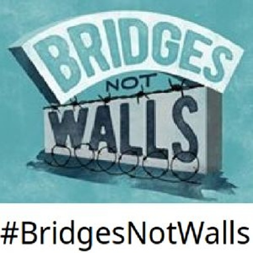 Bridges Not Walls - News on Radio City Liverpool
