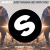 Janieck - Just Wanna Be With You [OUT NOW]