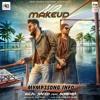No Makeup - Bilal Saeed ft BOHEMIA