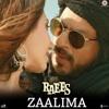 Zalima – Raees | Arijit Singh | ShahRukh Khan Mahira Khan