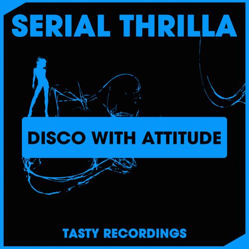 Serial Thrilla - Disco With Attitude (Discotron 'Funk Flex' Remix)