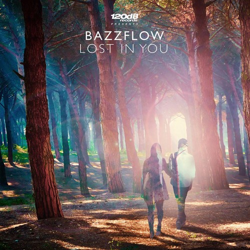 Bazzflow - Lost in You (PREVIEW)