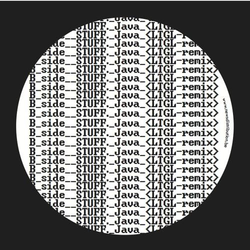 STUFF. - Java (LTGL Remix) [TNGRM014]