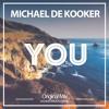 Michael De Kooker - You (Original Mix)- Download