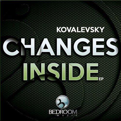 Kovalevsky - Changes Inside(Original Mix)