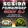 SESION REMEMBER 3.0 GOLY DJ THE PERFECT MUSICAL UNION