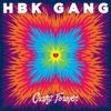 HBK Gang - Never Goin' Broke (Feat. Iamsu!, P-Lo, Kool John, Jay Ant & Skipper) (Feat. Kehlani).mp3