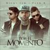 Nicky Jam Ft. Plan B - Por El Momento Portada del disco