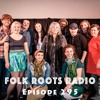 Episode 295 - Folk Music Ontario 2016 Youth Programme