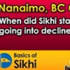 When Did Sikhi Start Going Into Decline? By Jagraj Singh - Nanaimo, BC Q&A #4