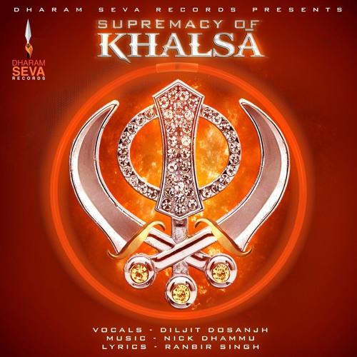 Supremacy Of Khals Diljit Dosanjh By Dharam Seva Records Free
