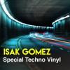 Special Techno Vinyl - Isak Gomez (Zürich, Switzerland) mp3