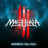 Skrillex - Ruffneck (FULL Flex) [MACHINA Rework]