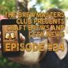 Ep. 0024 -  #FLCBD2017, Shower Beer is... 2017 Craft Beer, VR Hypersuit, Ryan smooches Johnny Depp