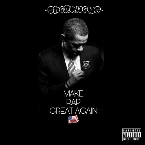 Spark aka SparkDawg - Make RAP Great Again (Produced By Urhighnez)