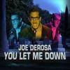 """""""This Golf Douche Bag"""" - Joe DeRosa: You Let Me Down"""