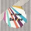 Be Free (Ft. Karina Chavez) [Free Download]