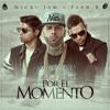 Nicky Jam Ft Plan B - Por El Momento (CrisGarcia & Alberto Pradillo Edit)ʙᴜʏ = ғʀᴇᴇ ᴅᴏᴡɴʟᴏᴀᴅ Portada del disco
