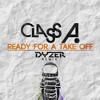 Class A - Take Off (Dyzer Remix)