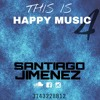This Is Happy Music IV By Santiago Jimenez
