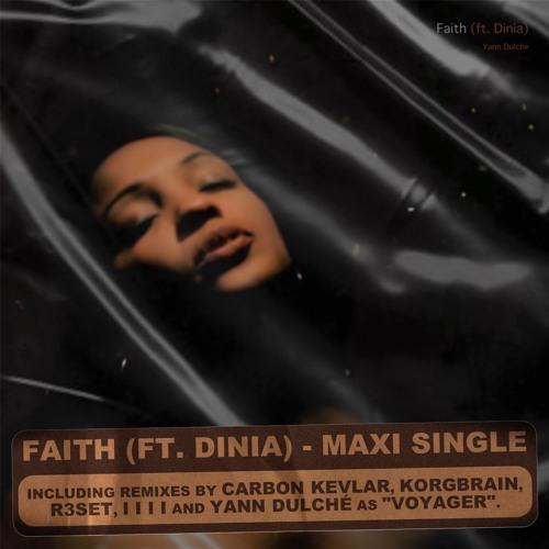 Faith (feat. Dinia) [I I I I Remix]
