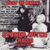 STONER WITCH RADIO BEST OF MMXVI